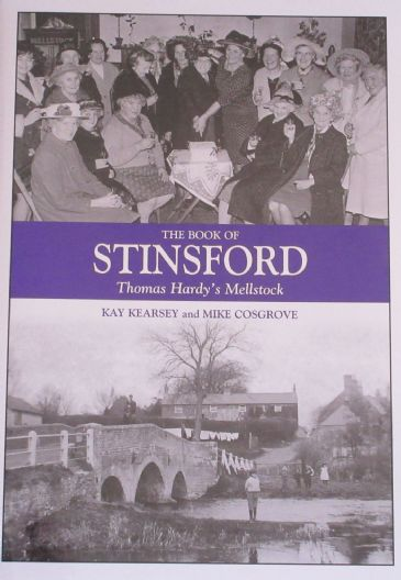 The Book of Stinsford - Thomas Hardy's Mellstock, by Kay Kearsey and Mike Cosgrove